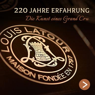 Louis Latour : 220 Jahre Erfahrung