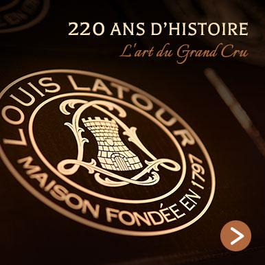 Louis Latour : 220 ans d'histoire
