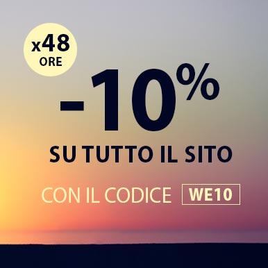 -10% su tutto il sito per 48 ore con il codice WE10
