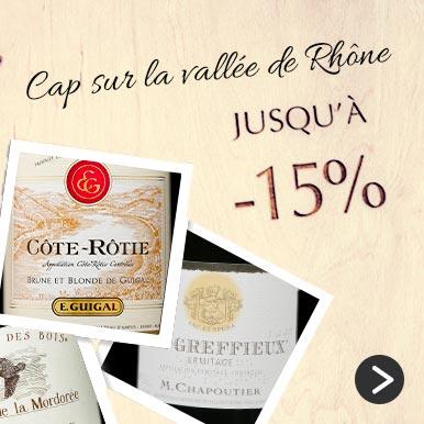 Cap sur la Vallée du Rhône Jusqu'à 15 %