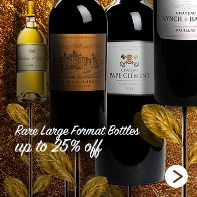 Rare Large Format Bottles up to 25% off