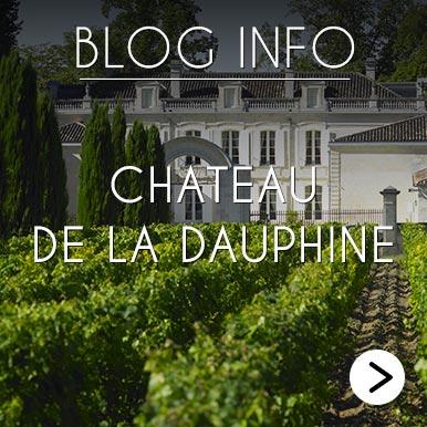Blog Info Chateau de La Dauphine