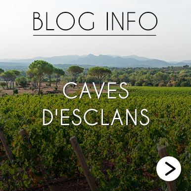 Blog Info Caves d'Esclans