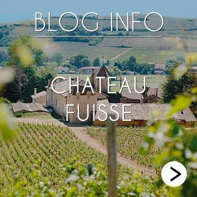 Blog Info Chateau Fuisse