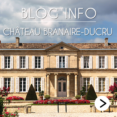 Blog Info Chateau Branaire-Ducru