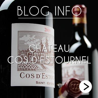 Blog Info Chateau Cos d'Estournel