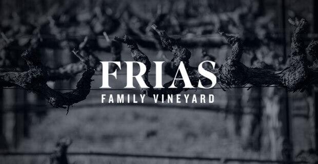 Frias Family Vineyard; Frias wines