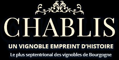 Chablis – un vignoble empreint d'histoire