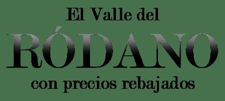 ¡Un descuento hasta un 10% en el Valle del Ródano!