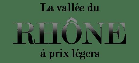 Jusqu'à -10% sur la Vallée du Rhône !