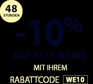-10% auf alle Weine für nur 48 Stunden mit Ihrem Rabattcode WE10