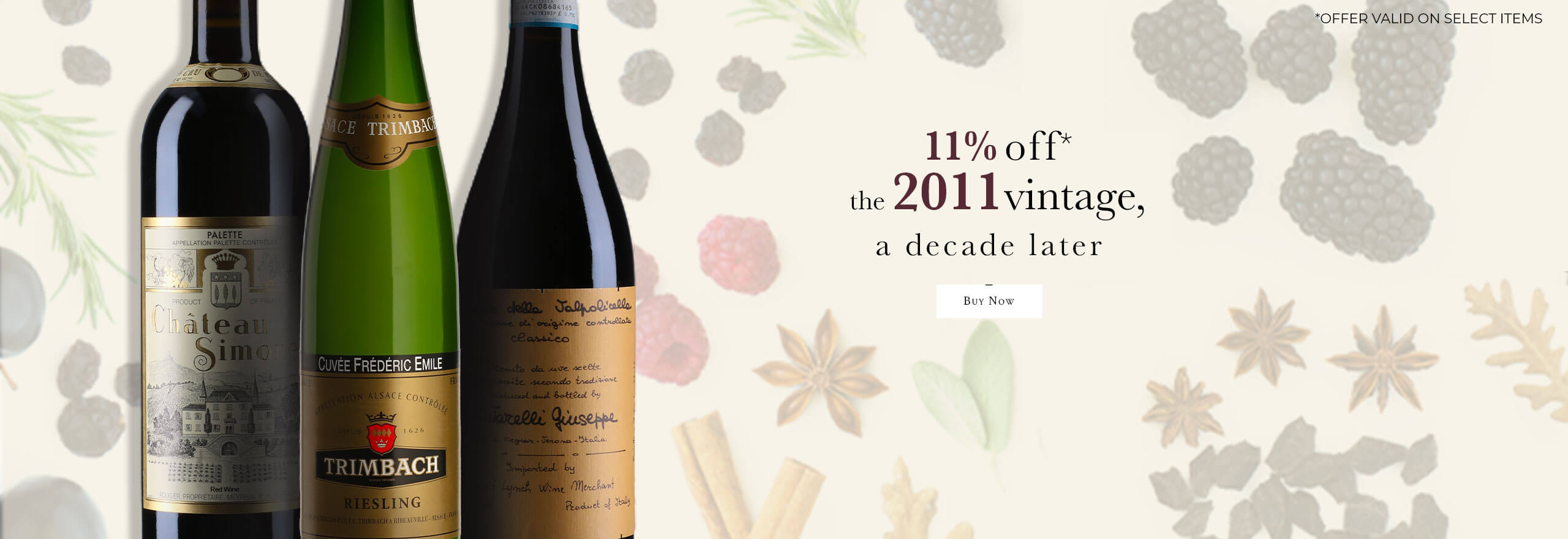 11% off the 2011 vintage